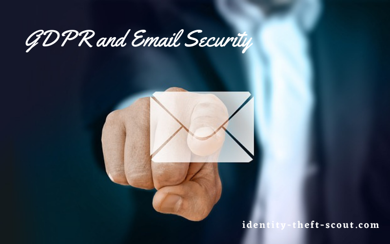GDPR Compliance Mean For Email Security