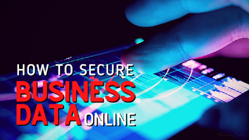 How to Secure Your Business Data Online
