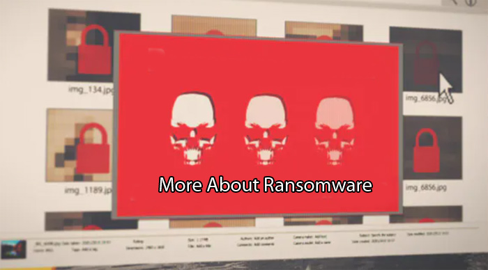 More About Ransomware